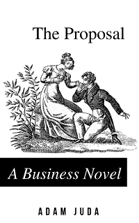 Book cover for The Proposal: A Business Novel